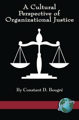 Cultural Perspective of Organizational Justice