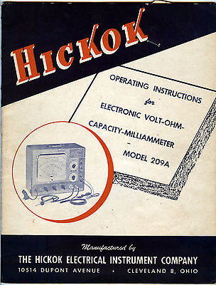 Hickok Electronic Volt-Ohm-Capacity Milliammeter Model 209A Instruction Manual