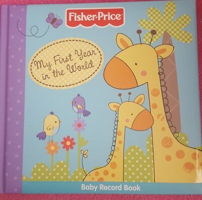My First Year in the World Record Book: Baby Record Book by Fisher-Price (Hardb…