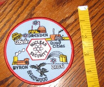 Nuclear Security CLOTH PATCH Dresden Quad Cities Zion Braidwood Byron LaSalle
