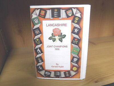 Lancashire CCC: Joint Champions 1950 by Gerald Hudd (2005)