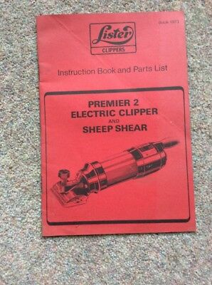 Lister Clippers Instruction Book & Parts List. Premier 2 Electric Clipper.
