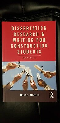 Dr S G Naoum - Dissertation research and writing for construction students