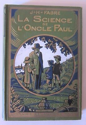 La Science de l'Oncle Paul - J-H Fabre - Delagrave