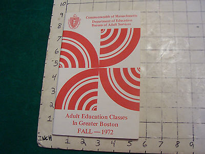 1972-fall; adult education classes in greater boston; 24 pages