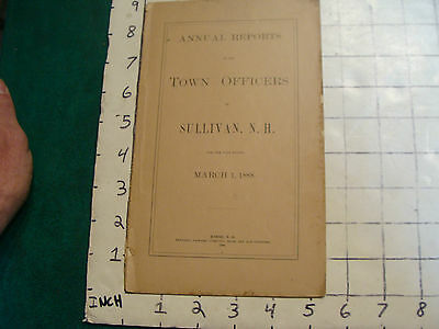 Annual Reports SULLIVAN NH, March 1, 1888, 20 or so pages, some writting