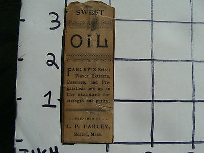 Original Medicine label: EARLY--SWEET OIL L.P. Farley BOSTON MASS