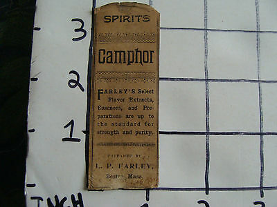 Original Medicine label: EARLY--SPIRITS Camphor, L.P. Farley BOSTON MASS