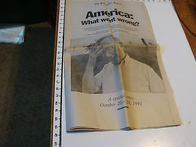 vintage Newspaper: The Philadelphia Inquirer: AMERICA: WHAT WENT WRONG Oct. 1991