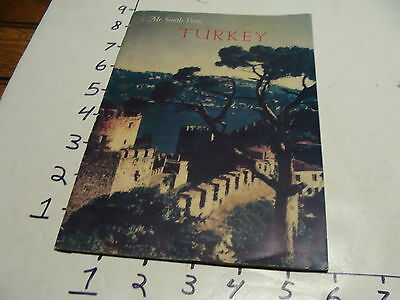 Vintage Travel paper: MR. SMITH VISITS TURKEY 1950'S Turkish Information Office