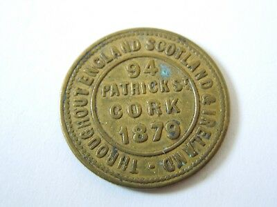 "1879 Irish ""Cork"" Tea Token, London & Newcastle Tea Co, original untouched token"