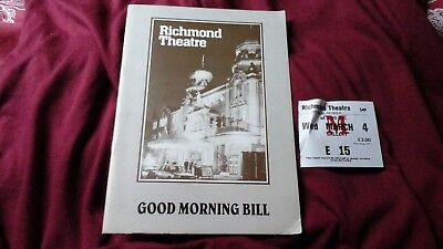 Good Morning Bill  ( Pg Wodehouse )  Alexandra Bastedo  1987 @ Richmond  +Ticket