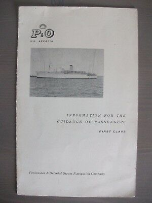 P & O ~ S.S. Arcadia ~ Information for the Guidance of 1st Class Passengers 1961