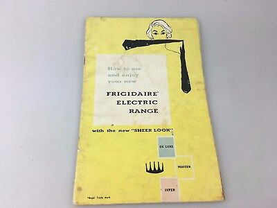 Vintage - How To Use And Enjoy Your Frigidaire Electric Range - Booklet