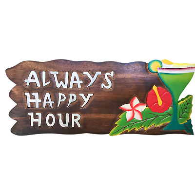 NEW Always Happy Hour Sign Bali Gifts