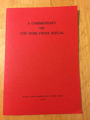 Rare Masonic A Commentary on the Rose Croix Ritual
