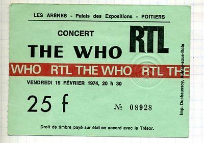 THE WHO 15 FEVRIER 1974 USED TICKET  POITIERS N°8928 RTL 10cm X7,5 cm