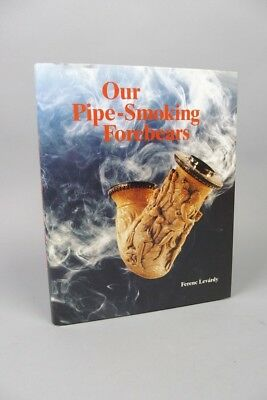 tolles Fachbuch über Antike Pfeifen, our Pipe - Smoking Forebears,