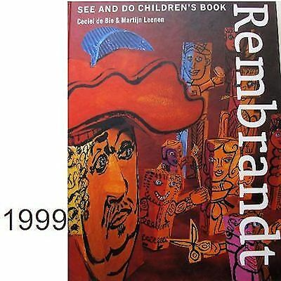 ►Rembrandt See and Do children's book 1999 Bie Leenen enseignement peinture art