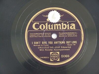 """10"""" 78RPM Ukulele Ike That's My Weakness../I Can't Give..Columbia5068 -Year1928?"""