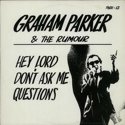 """Graham Parker 12""""  record (Maxi) Hey Lord Don't Ask Me Ques... UK"""