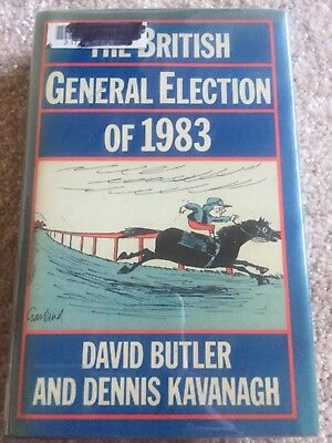 The British General Election of 1983 by David Butler, Dennis Kavanagh (Hardback,