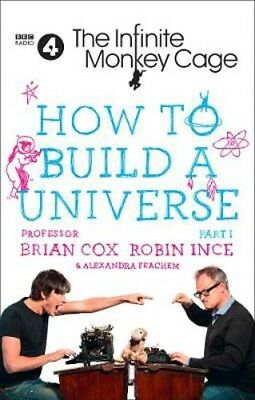 The Infinite Monkey Cage - How to Build a Universe | Brian Cox