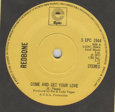 Redbone Come and get your love Epic EPC 1944 EX