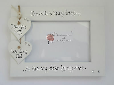 """Personalised Wedding Sister Bride Bridesmaid """"Sister By My Side"""" 4x6 Photo Frame"""