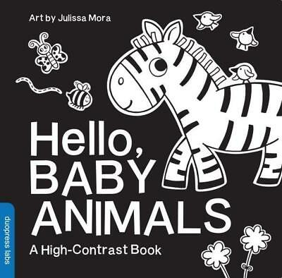 NEW Hello, Baby Animals By Julissa Mora Board Book Free Shipping