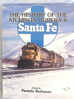 The History of the Atchison, Topeka &Santa Fe