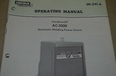 Lincoln Operating Manual - Lincolnweld Ac-1000 - Im-241-A