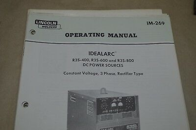 Lincoln Operating Manual - Idealarc R3S-400, R3S-600 And R3S-800 - Im-269