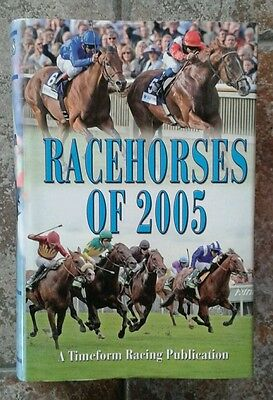 Timeform Racehorses of 2005 Hardback Mint Condition
