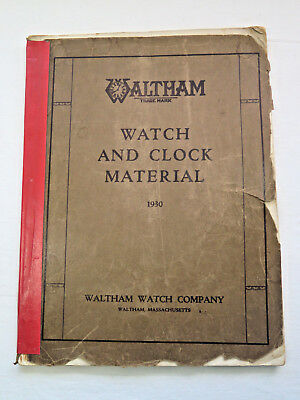 Vintage 1930 Waltham Watch & Clock Material catalog book