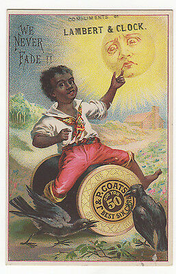 "Racist Victorian J.&P. Coats Trade  Card C. 1880 ""we never fade"""