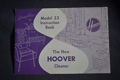 1962 The New Hoover Cleaner - Model 33 Instruction Book