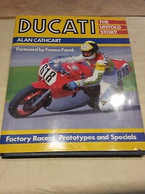 Ducati - the untold storey by Alan Cathcart for motorcycle racer petrolhead