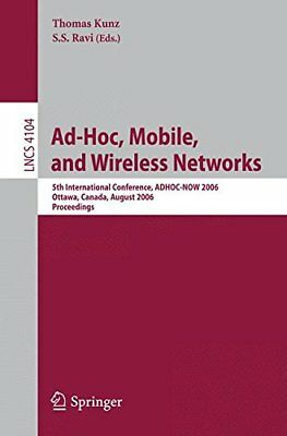 Ad-Hoc, Mobile, And Wireless Networks: 5th International Conference, ADHOC-NOW