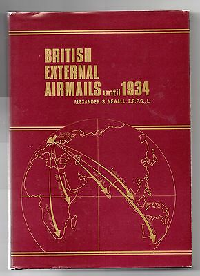 BOOK BRITISH EXTERNAL AIRMAILS until 1934 by A F NEWALL