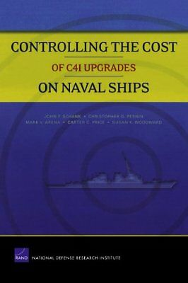 Controlling the Cost of C4I Upgrades on Naval Ships