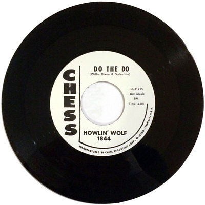 """Howlin' Wolf - Do The Do / Just Like I Treat You 7"""" R&B Chess repro"""