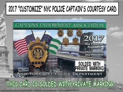 """2017 """"CUSTOMIZED 4 PRIVATE USED"""" NYC Police Captain''s CEA Card - NOT A PBA CARD"""