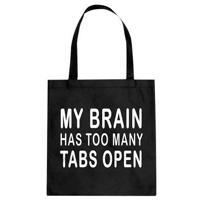 Tote Too Many Tabs Open Canvas Shopping Bag #3526