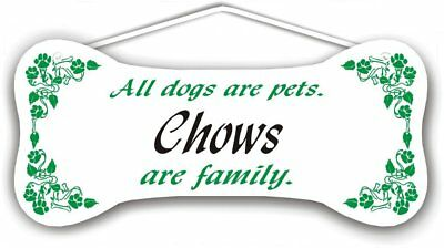 Chows are family