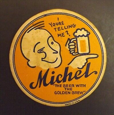 Vintage Michel Beer Coaster  - ? - No Reserve!
