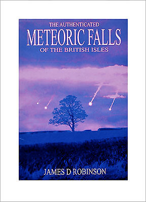 Popular Science Book - The Authenticated Meteoric Falls Of The British Isles
