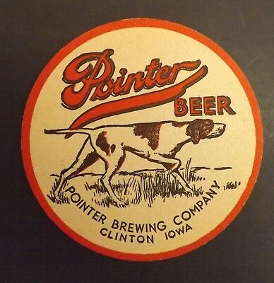 Vintage Pointer Beer Coaster  - Clinton, Iowa IA- No Reserve!