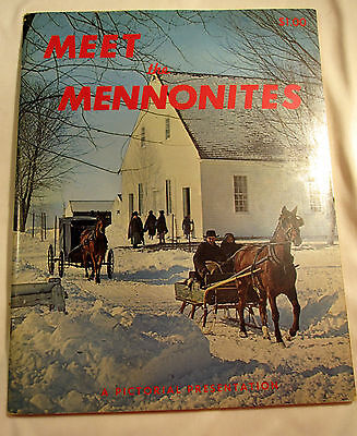 1969 Pictorial Presentation Meet the Mennonites Booklet