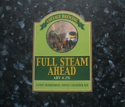 Cottage Full Steam Ahead Beer Pump Clip Sign